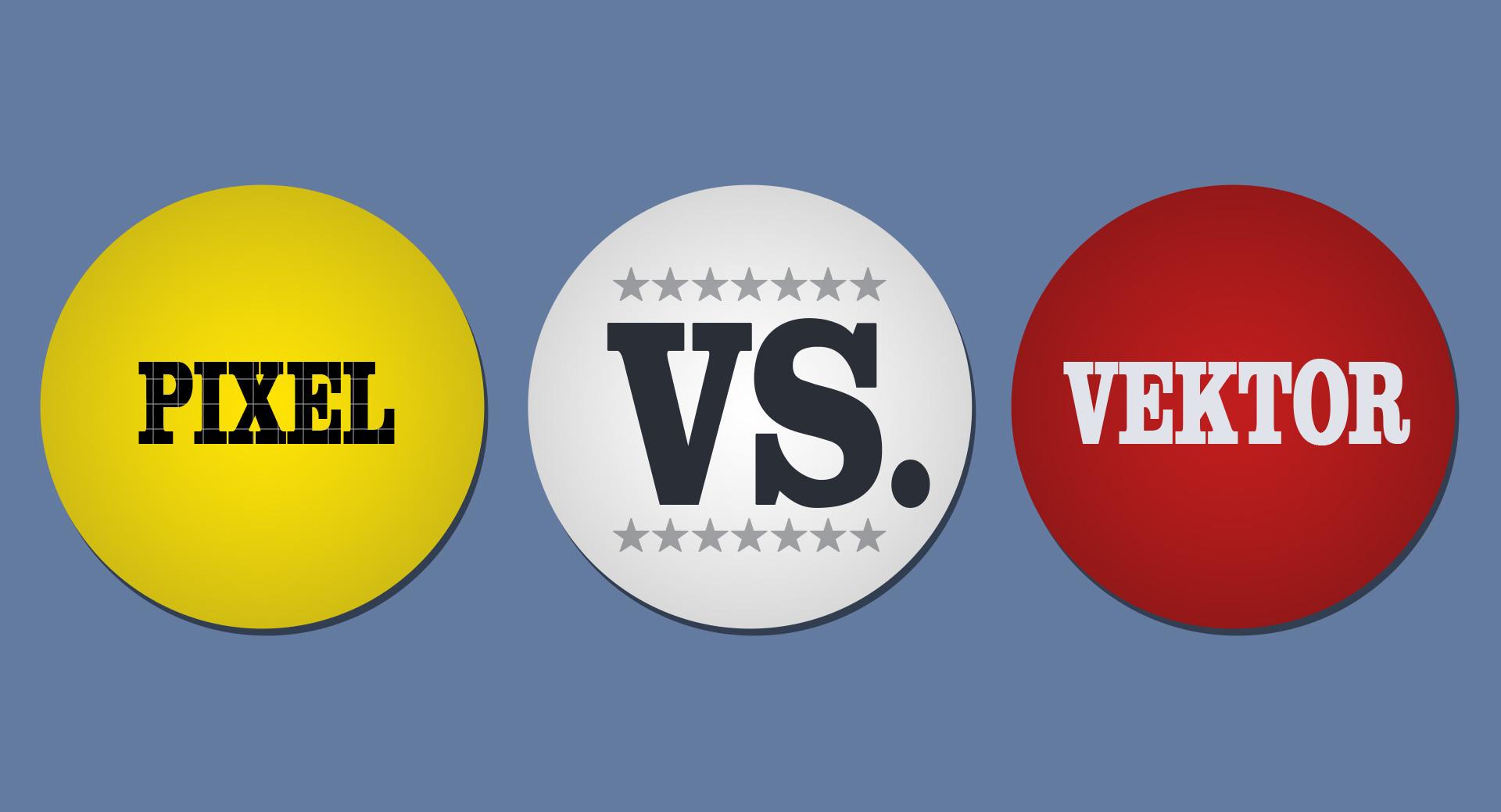 Pixel vs. Vektor - Pixelbild und Vektorgrafik - Pixel vs. Vektor - der Unterschied zwischen Pixelbild und Vektorgrafik